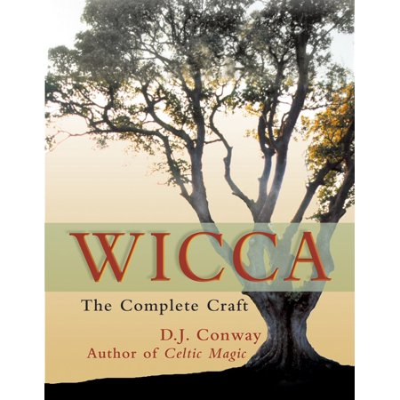 Wicca : The Complete Craft - Wicca Halloween