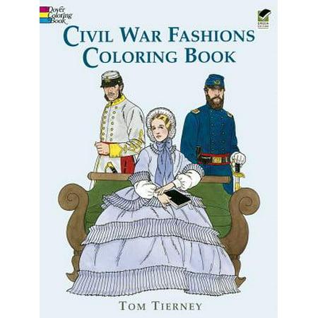 Civil War Fashions Coloring Book - Kids Civil War