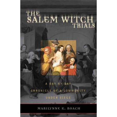 The Salem Witch Trials (Salem Witch Trials Halloween Party)