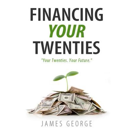 Financing Your Twenties - eBook](Twenties Attire)