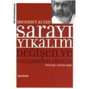 Sarayı Yıkalım - Değişen ve Değişmeyen Türkiye - eBook
