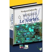 Le Vortex MOESS-3 - eBook