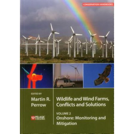 Wildlife and Wind Farms - Conflicts and Solutions : Onshore: Monitoring and - Wind Farm