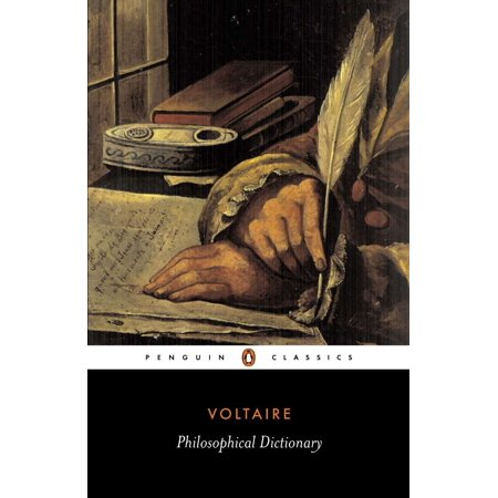 Voltaires Philosophical Dictionary - Philosophical Dictionary