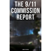 The 9/11 Commission Report: Complete Edition - eBook