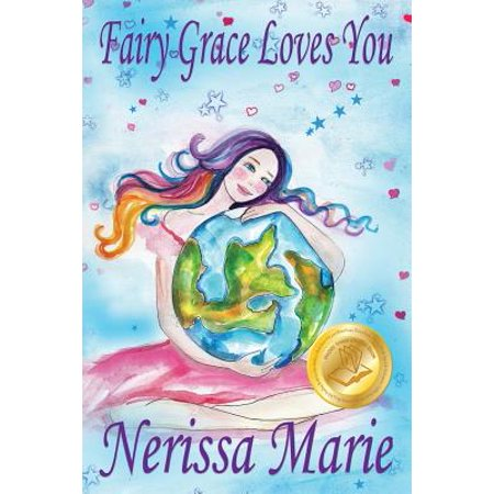 Fairy Grace Loves You (Children's Book about a Fairy and Divine Grace, Picture Books, Preschool Books, Ages 2-8, Kindergarten, Toddler Books, Kids Book, Bedtime Story, Kids Reading, Books for Kids) - Funny Halloween Stories For Kindergarten