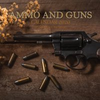 Ammo and Guns Calendar 2020: 16 Month Calendar (Paperback)