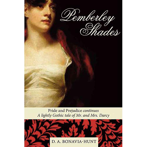 Pemberley Shades: Pride and Prejudice Continues