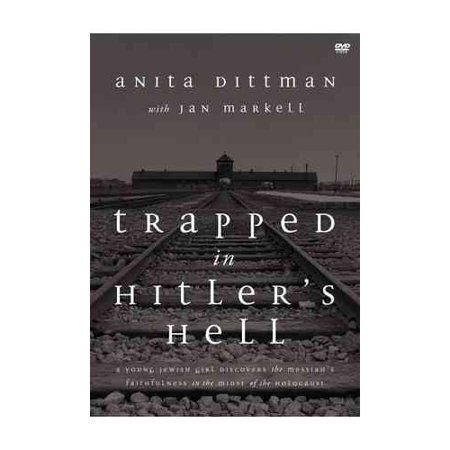 Trapped In Hitlers Hell  A Young Jewish Girl Discovers The Messiahs Faithfulness In The Midst Of The Holocaust