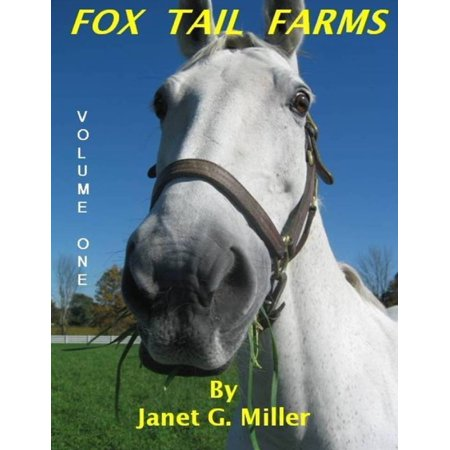 Fox Tail Farms: A Collection of Horse and Farm Short Stories: Volume One - eBook](Farm Story 2 Cheats Halloween)