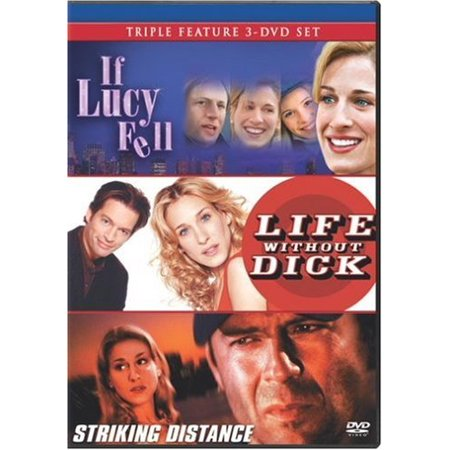 If Lucy Fell / Life Without Dick / Striking Distance (Triple Feature)