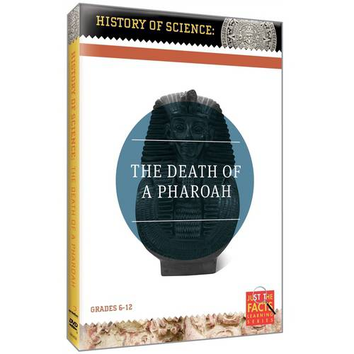 Just The Facts: History Of Science The Death Of A Pharaoh by