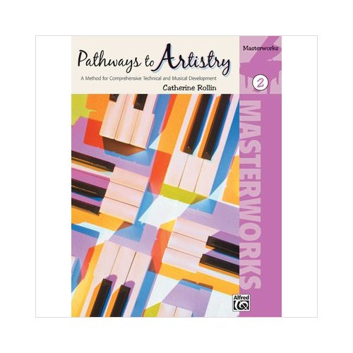 Pathways To Artistry: Masterworks, Book 2 (Piano)