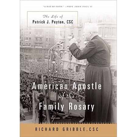 American Apostle of the Family Rosary : The Life of Patrick J. Peyton, CSC](Patrick Neil Harris Family Halloween)
