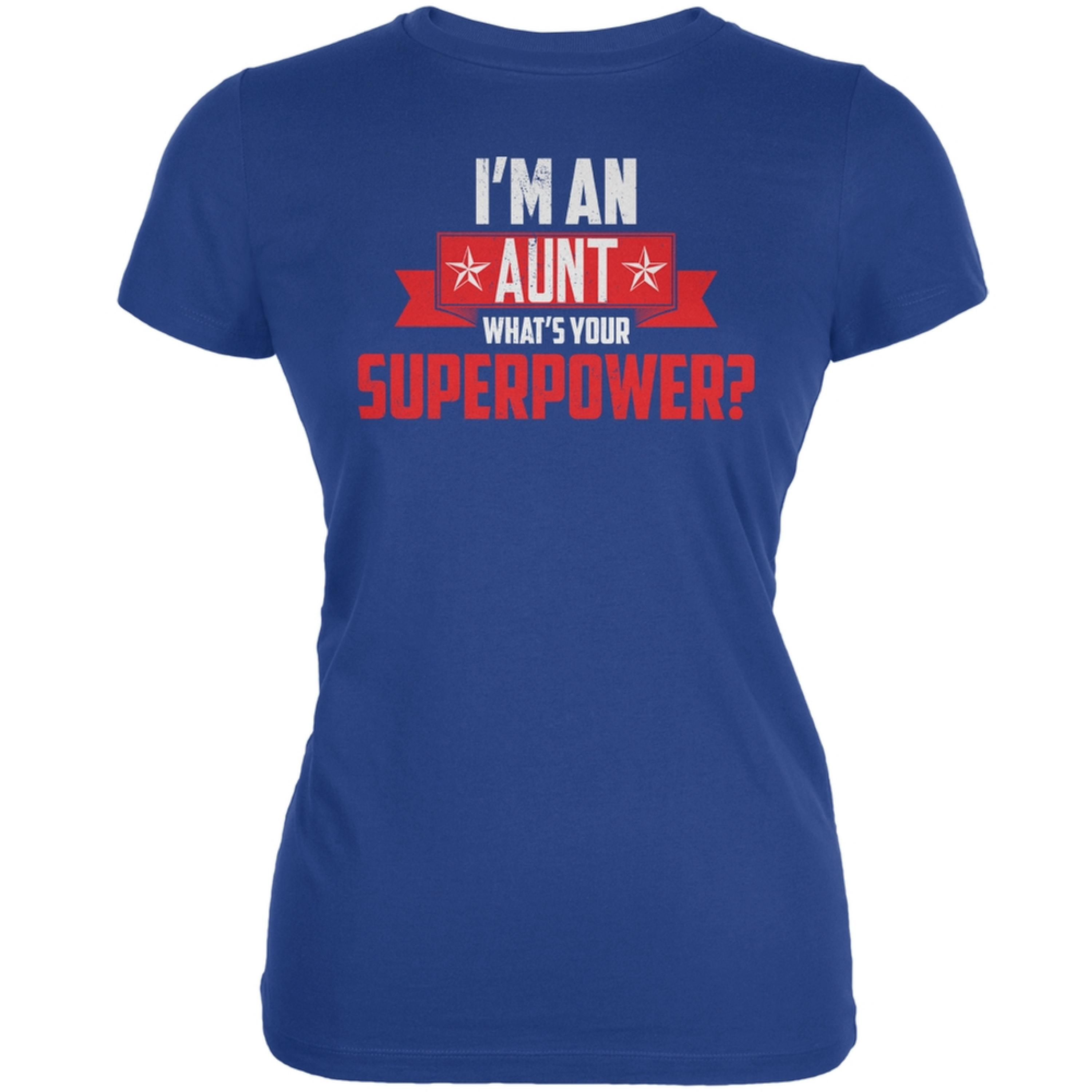 I'm An Aunt What's Your Superpower Royal Juniors Soft T-Shirt