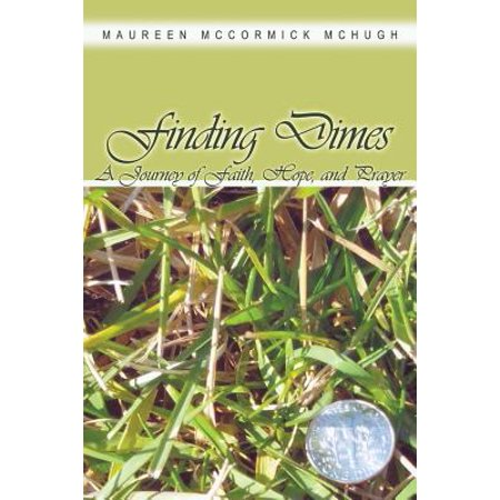 March Of Dimes (Finding Dimes : A Journey of Faith, Hope, and)