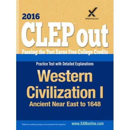 CLEP Western Civilization I: Ancient Near East to 1648 - eBook (Clep Western)