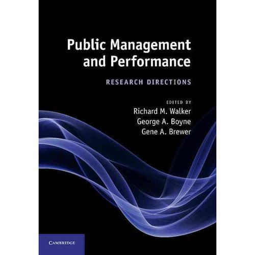 Public Management and Performance: Research Directions