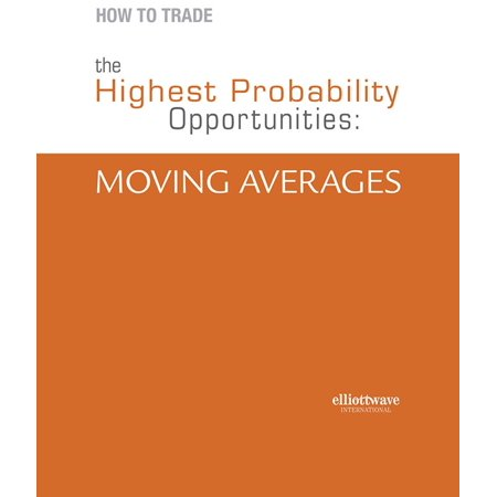 How to Trade the Highest Probability Opportunities: Moving Averages -