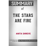 Summary of The Stars Are Fire - eBook