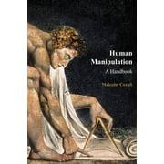 Human Manipulation : A Handbook