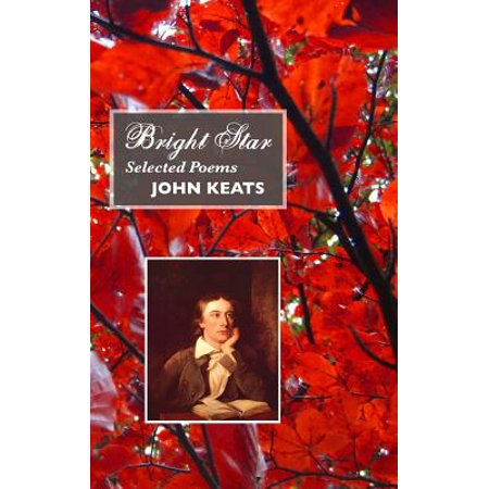 Bright Star : Selected Poems