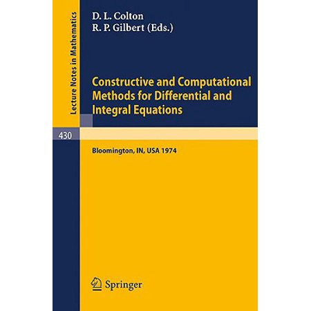 Constructive and Computational Methods for Differential and Integral Equations : Symposium, Indiana University, February 17-20,
