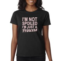 Trendy USA 1473 - Women's T-Shirt I'm Not Spoiled I'm Just A Princess Sassy Royal Medium Heliconia