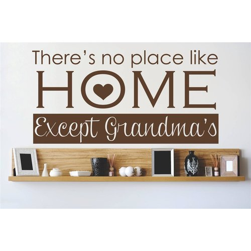 Design With Vinyl There's No Place Like Home Living Room Bedroom Except Grandma's Wall Decal