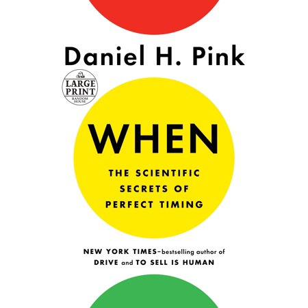 When: The Scientific Secrets of Perfect Timing (All In The Timing Sure Thing Script)