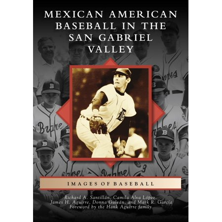 Mexican American Baseball in the San Gabriel