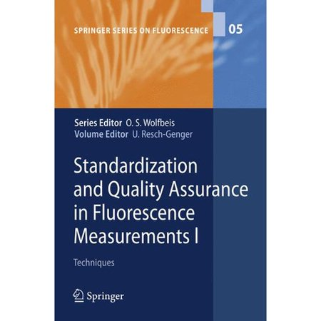 Standardization And Quality Assurance In Fluorescence Measurements  Techniques