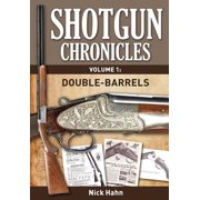 Shotgun Chronicles Volume I - Double-Barrels - eBook