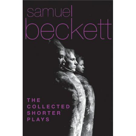 The Collected Shorter Plays of Samuel Beckett - (Courtney Beckett)