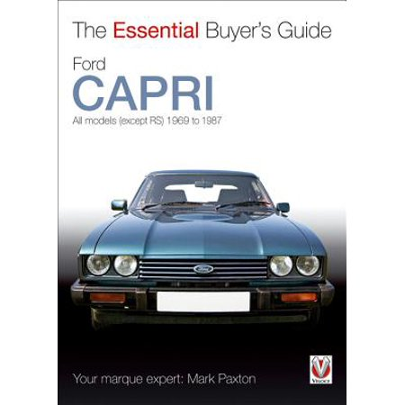 Ford Capri : All Models (Except RS) 1969 to 1987