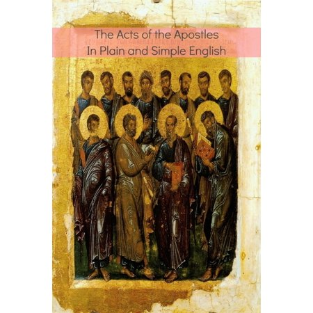 The Acts of the Apostles In Plain and Simple English - - History Of Halloween Simple English