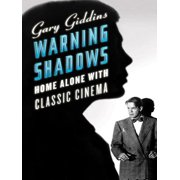 Warning Shadows: Home Alone with Classic Cinema - eBook