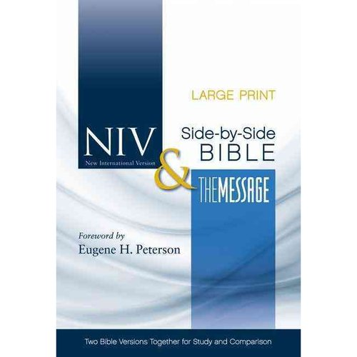 Holy Bible: NIV & The Message Side-by-Side Bible