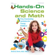 Hands-On Science and Math: Fun, Fascinating Activities for Young Children (Paperback)