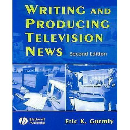 Writing And Producing Television News