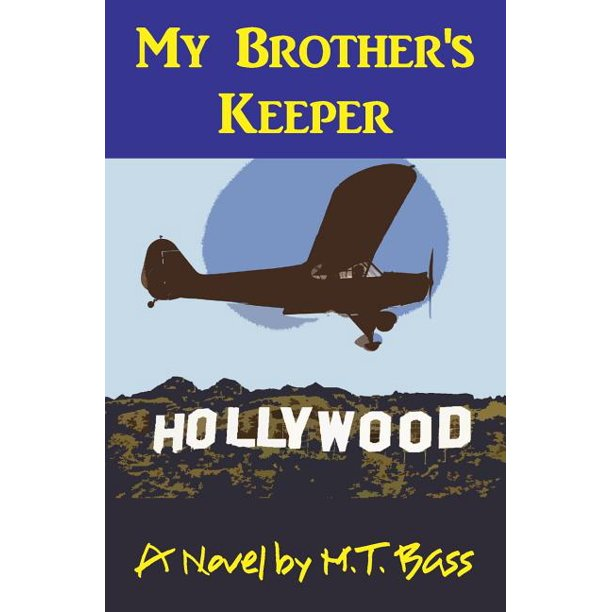 A. Gavin Byrd Aviation Adventure: My Brother's Keeper (A. Gavin Byrd Series #1): A Murder in the Family (Paperback)