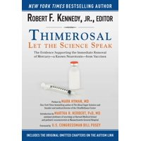 Thimerosal: Let the Science Speak : The Evidence Supporting the Immediate Removal of Mercury?a Known Neurotoxin?from Vaccines