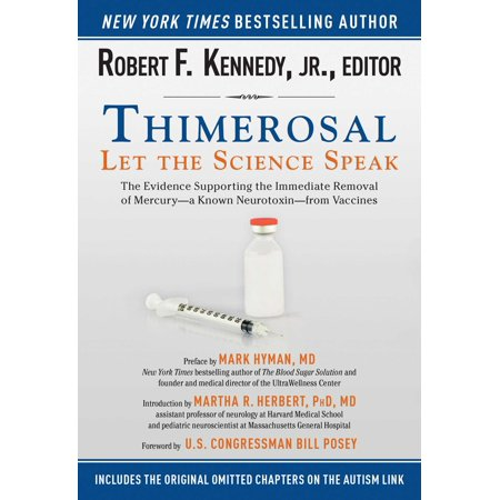Thimerosal: Let the Science Speak : The Evidence Supporting the Immediate Removal of Mercury?a Known Neurotoxin?from (Influenza Vaccines)
