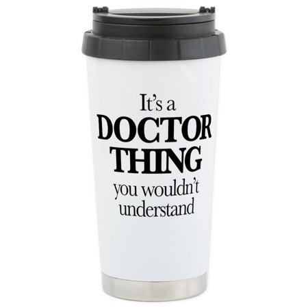 Doctor Who Travel Mug (CafePress - It's A Doctor Thi - Stainless Steel Travel Mug, Insulated 16 oz. Coffee)