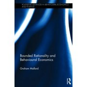 Routledge Advances in Behavioural Economics and Finance: Bounded Rationality and Behavioural Economics (Hardcover)