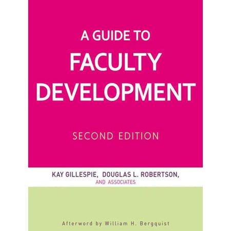 A Guide to Faculty Development by