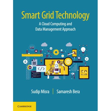Smart Grid Technology : A Cloud Computing and Data Management Approach