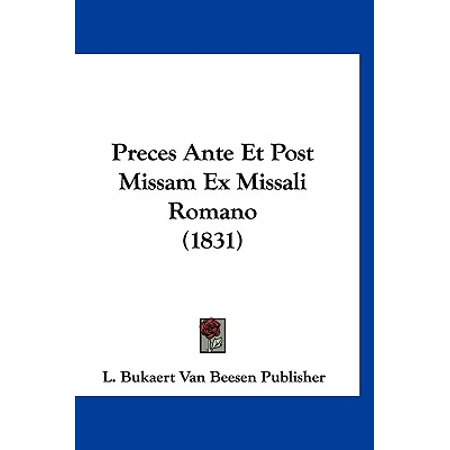 Preces Ante Et Post Missam Ex Missali Romano (Romano Post)