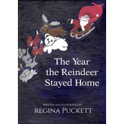 The Year the Reindeer Stayed Home - eBook