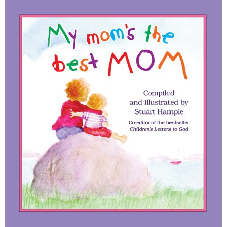 My Mom's the Best Mom - Hardcover